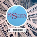 RASSEGNA STAMPA - TUTTI I GIORNI IN DIRETTA DALLE 09.30 SU TELEAMBIENTE