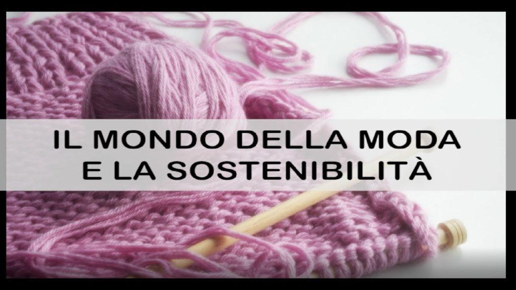 Il Mondo della Moda e la Sostenibilità