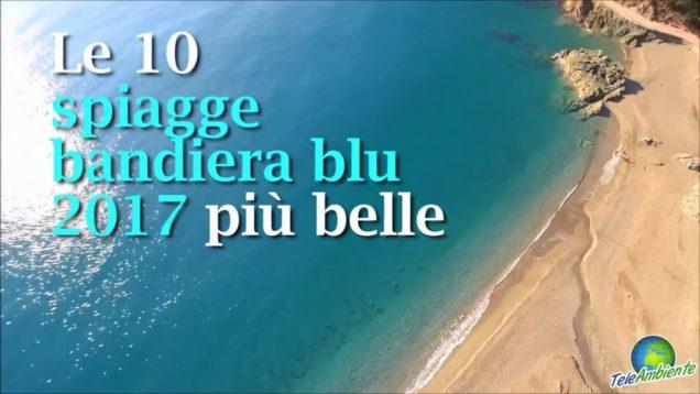 Le 10 spiagge bandiera blu 2017 più belle
