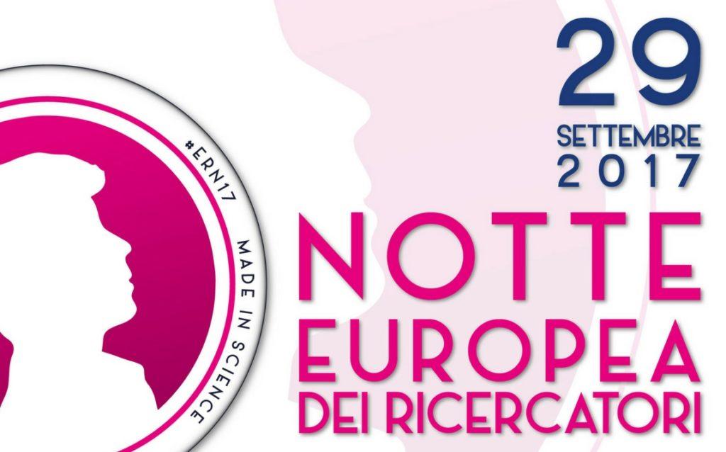 """EVENTO. 300 CITTÀ PER """"LA NOTTE EUROPEA DEI RICERCATORI"""". SI PARTE IL 29.9.17"""