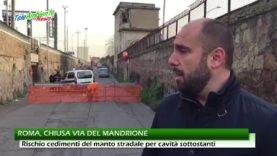 VIA DEL MANDRIONE CHIUSA PER CAVITA' SOTTOSTANTI