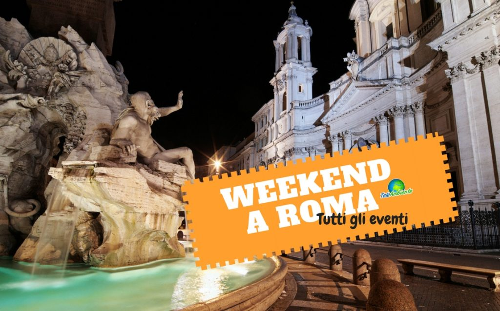 WEEKEND A ROMA, COSA FARE. TUTTI GLI EVENTI DEL 3  E 4 MARZO 2018. DOMENICA MUSEI GRATIS