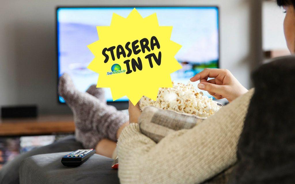 STASERA IN TV, PROGRAMMI DI OGGI DOMENICA 11 MARZO 2018. RAI, MEDIASET, LA7, TV8, NOVE E LE ALTRE