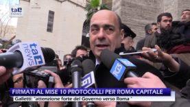 TAVOLO ROMA, FIRMATI AL MISE DIECI PROTOCOLLI D'INTESA PER LA CAPITALE