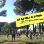 ROMA, 25 APRILE 2018. TUTTI GLI EVENTI DELLA FESTA DELLA LIBERAZIONE