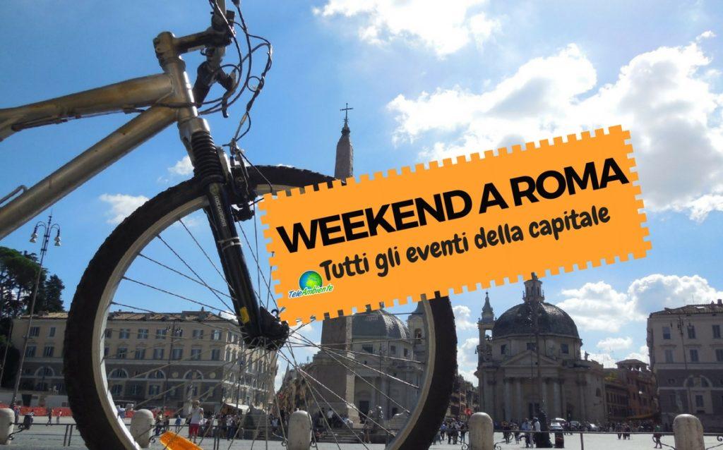 WEEKEND ROMA, TUTTI GLI EVENTI 28 E 29 APRILE 2018