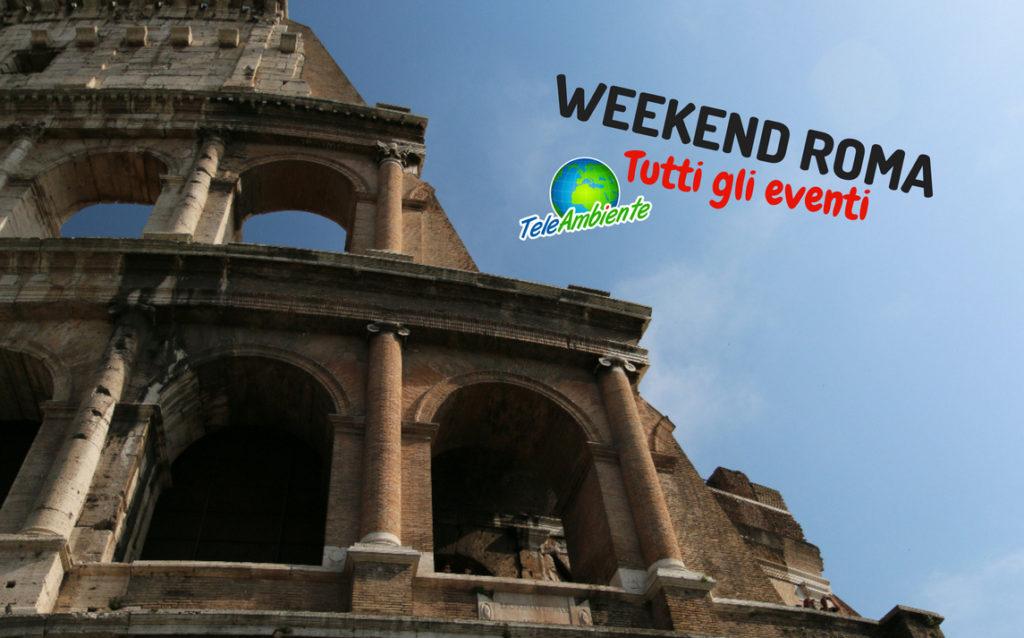 WEEKEND ROMA, MOSTRE ED EVENTI 25 E 27 MAGGIO