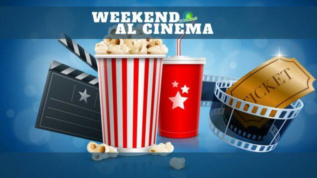 WEEKEND AL CINEMA OK