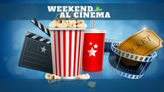 WEEKEND AL CINEMA OK