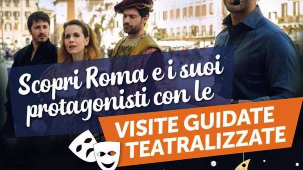 VISITE GUIDATE TEATRALIZZATE, ALLA SCOPERTA DELLE MERAVIGLIE DI ROMA