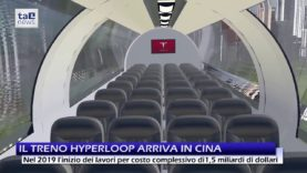 """LA TECNOLOGIA HYPERLOOP ARRIVA IN CINA, NEL 2019 IL TRENO """"DEL FUTURO"""" VIAGGERA' A 1200 KM/H"""