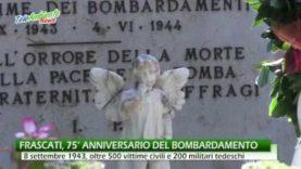 FRASCATI, 8 SETTEMBRE. 75° CELEBRAZIONE DEL BOMBARDAMENTO