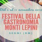 MONTI LEPINI, III EDIZIONE DEL FESTIVAL DELLA GASTRONOMIA A SEGNI (RM)