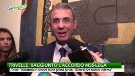 """TRIVELLE, RAGGIUNTA L'INTESA M5S-LEGA. COSTA: """"AUMENTO CANONI E MORATORIA SONO PRIMO PASSO"""""""
