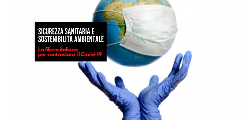 Sicurezza sanitaria e sostenibilità ambientale: la filiera italiana per contrastare il Covid-19 VIDEO