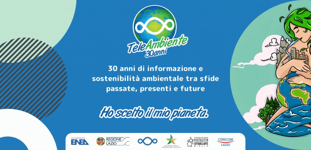 Teleambiente, 30 anni di informazione e sostenibilità ambientale tra sfide passate, presenti e future